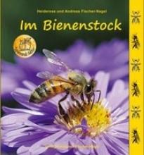 Fischer-Nagel, Heiderose Im Bienenstock