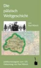 Münch, Paul Die plzisch Weltgeschicht