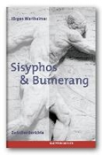 Wertheimer, Jürgen Sisyphos & Bumerang