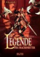 Ange Die Legende der Drachenritter 02 - Akanah