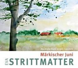 Strittmatter, Eva Mrkischer Juni