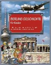Schupelius, Gunnar Berlins Geschichte für Kinder