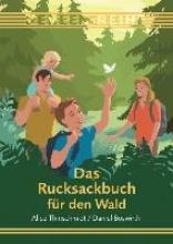 Thinschmidt, Alice Das Rucksackbuch für den Wald