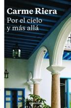 Riera, Carmen Por el cielo y más alláBeyond the Sky