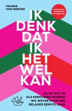 Franke van Hoeven , Ik denk dat ik het wel kan
