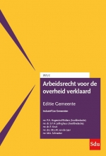, Arbeidsrecht voor de overheid verklaard, Editie Gemeente. 2021/2