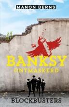 Manon Berns , Banksy ontmaskerd