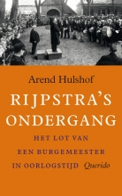 Arend  Hulshof Rijpstra`s ondergang