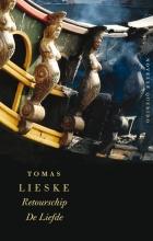 Tomas  Lieske Retourschip De Liefde