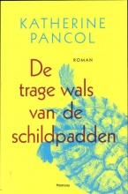 Pancol, Katherine De trage wals van de schildpadden