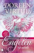 Doreen Virtue , Assertiviteit voor engelen op aarde