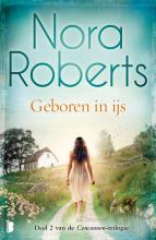Nora Roberts , Geboren in ijs