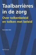 Hanneke  Bot Taalbarrires in de zorg