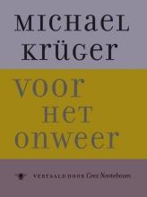 Michael  Kruger Voor het onweer