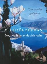Michael  Zeeman Nog houdt het schip zich recht