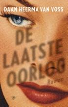 Daan  Heerma van Voss De laatste oorlog