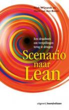 H. van den Boom N. Wijnands, Scenario naar Lean