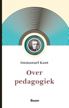 Immanuel Kant , Over Pedagogiek