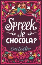 Cas Lester , Spreek je chocola?