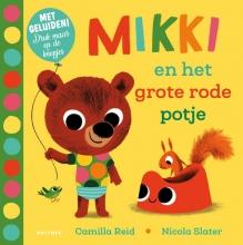 , Mikki en het grote rode potje