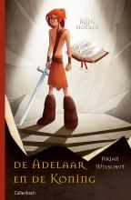 Arjan Wilschut , De adelaar en de koning