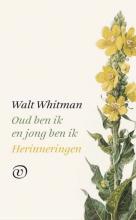 Walt Whitman , Oud ben ik en jong ben ik