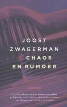 Joost  Zwagerman Chaos en rumoer