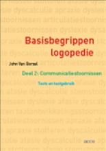 John van Borsel , Basisbegrippen logopedie 2 Communicatiestoornissen: Tests en testgebruik
