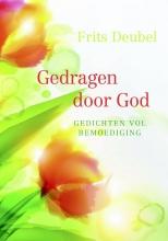 Frits  Deubel Gedragen door God