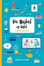 Joyce de Jongh , De Bijbel op tafel
