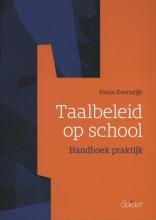 Paula Eversdijk , Taalbeleid op school