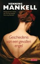 Henning  Mankell Geschiedenis van een gevallen engel