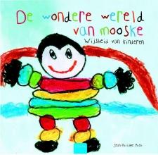 Jean-Philippe  Rieu De wondere wereld van Mooske