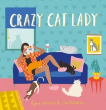 Agnes  Loonstra, Ester  Scholten Crazy Cat Lady