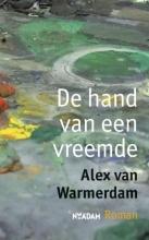 Warmerdam, Alex van De hand van een vreemde