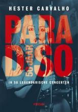Hester  Carvalho Paradiso 50 jaar