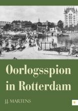 Martens, Jaap Oorlogsspion in Rotterdam