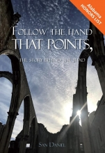 San  Daniël Follow the hand that points