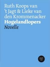Ruth  Koops van `t Jagt, Lieke van den Krommenacker Hogelandlopers