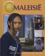 Glendinning, Aiden / Holmes, Jim Het moderne Maleisi?