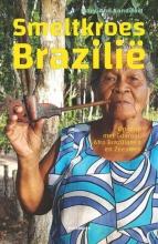 Mary-Ann Sandifort , Smeltkroes Brazilie