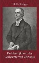 H.F. Kohlbrügge , De heerlijkheid der gemeente van Christus