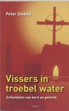 Peter Siebelt , Vissers in troebel water