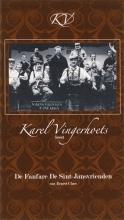 E. Claes , Karel Vingerhoets leest De fanfare De Sint-Jansvrienden