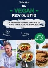 Maik Süter , De Vegan Revolutie