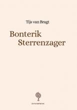 Tijs van Bragt , Bonterik Sterrenzager