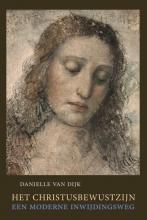 Danielle van Dijk , Het Christusbewustzijn