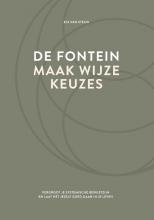 Els van Steijn , De fontein, maak wijze keuzes