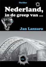 J  Lanzaro Nederland, in de greep van
