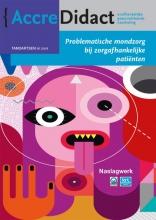 Lina Jasulaityte René Gruythuysen  Claar van der Maarel-Wierink, Problematische mondzorg bij zorgafhankelijke patiënten
